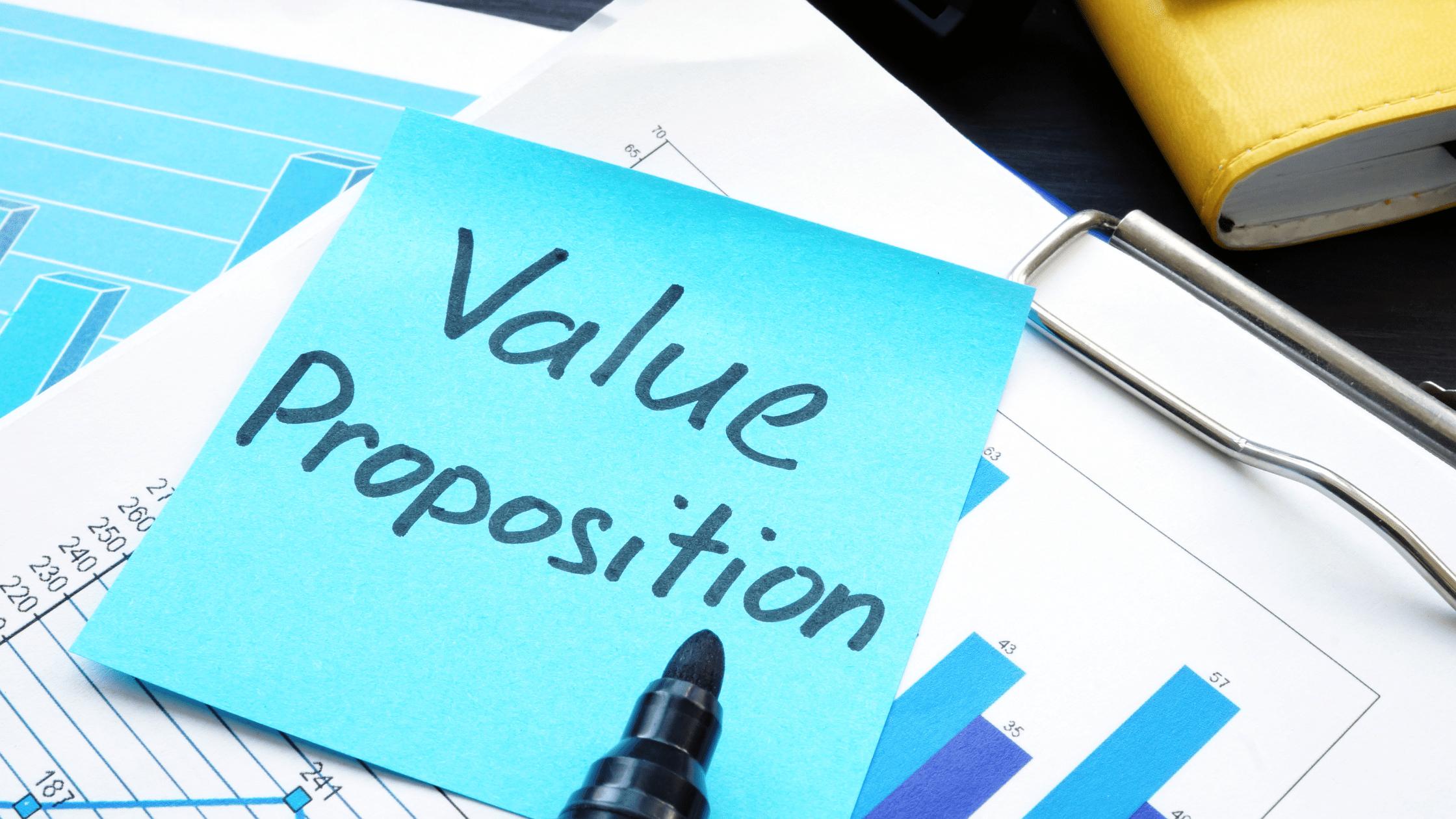 Defines Value Proposition