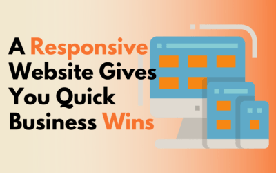 A Responsive Website Gives You Quick Business Wins